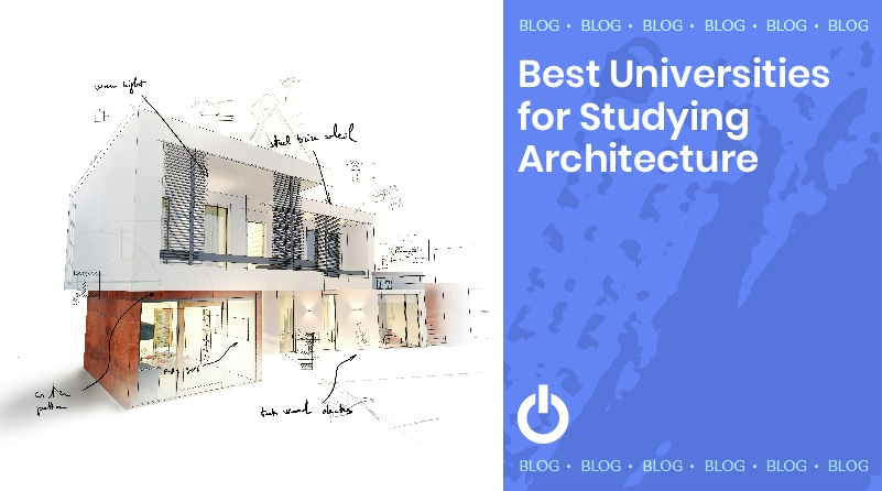 The Best Universities for Studying Architecture
